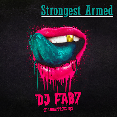 DJ Fab7 - Strongest Armed (2017)