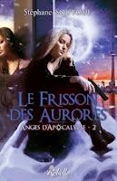 http://lesetageresdezebuline.blogspot.fr/2014/01/anges-dapocalypse-tome-2-le-frisson-des.html