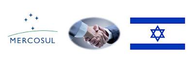Os benefícios do Acordo de Livre Comércio entre Mercosul e Israel