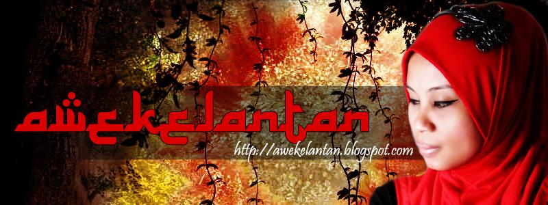 Aku Awek Kelantan
