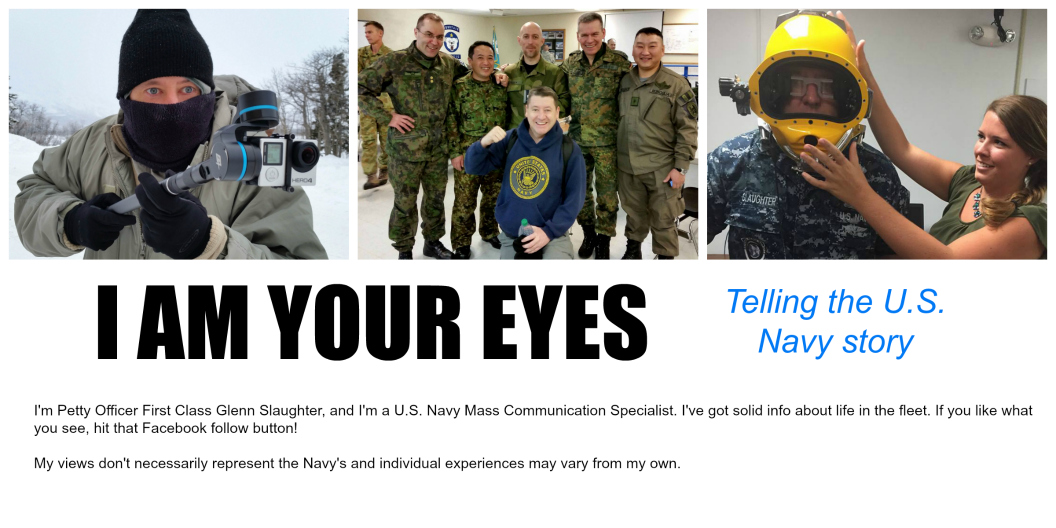 "<center>""<i><b>I am your eyes</b></i>"" <br> Telling the U.S. Navy story</center>"