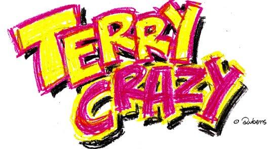TERRY CRAZY