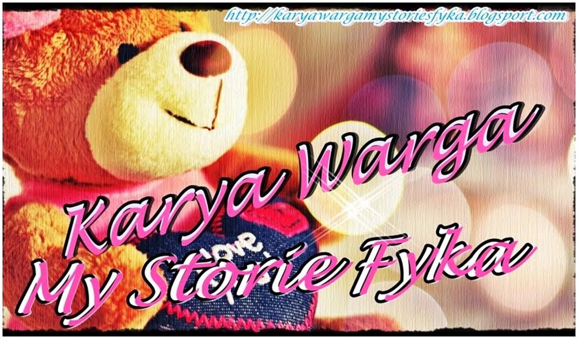 Karya Warga Mystories~Fyka