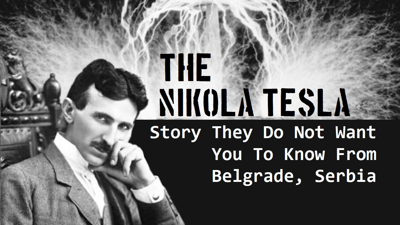 The Nikola Tesla Story They Do Not Want You To Know.