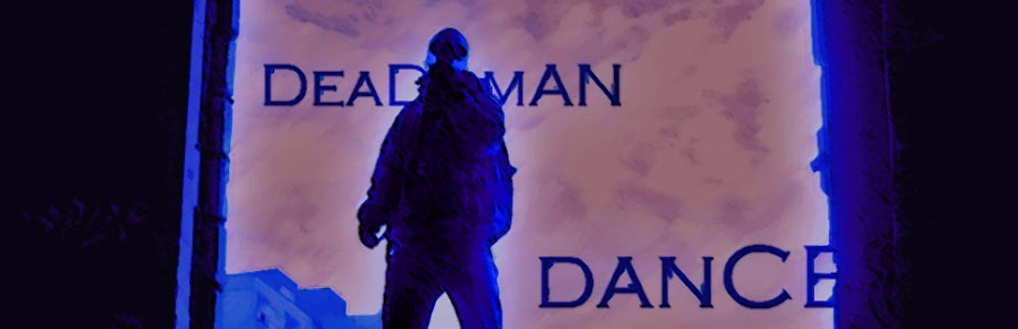 DEAD MAN DANCE