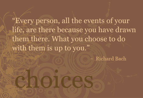 making choices quotes about life quotesgram