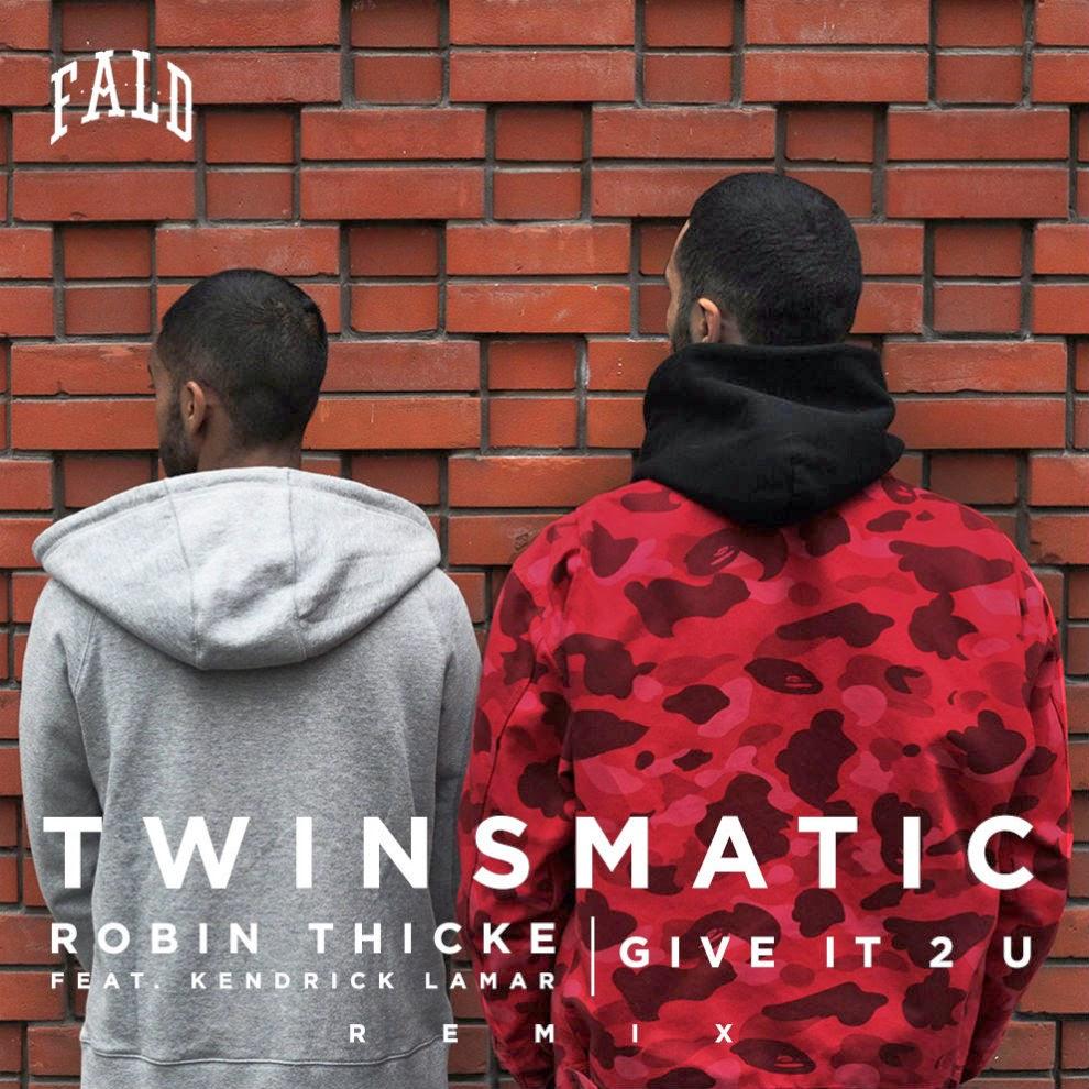 Twinsmatic Robin Thicke Remix