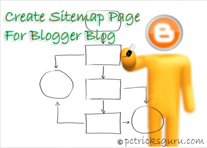 How To Create Sitemap Page For Blogger Blogs