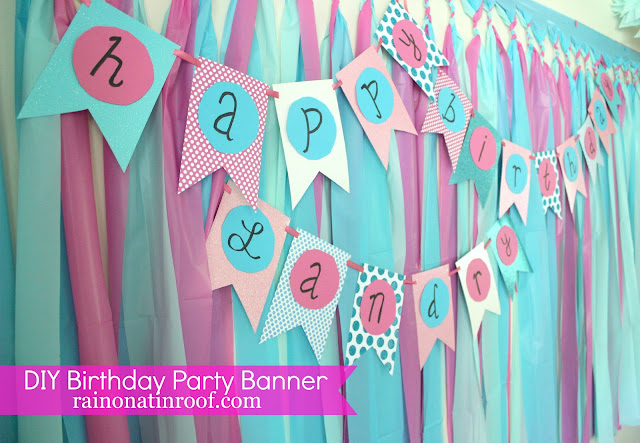 DIY Birthday Party Banner Tutorial {rainonatinroof.com} #DIY #birthday #party #banner #tutorial #partybanner
