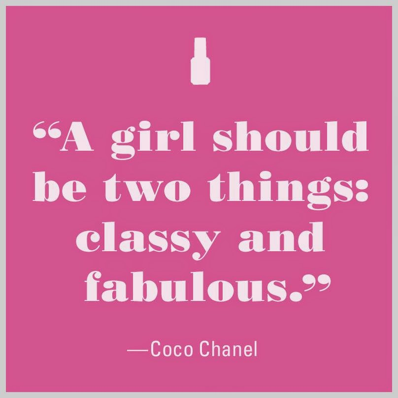 Un chica debería ser dos cosas-tener clase y ser fabulosa