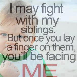 7 ways your siblings may heave We may need to forgive and let go of the past in getting closer to our siblings as we pray daily for them, let us seek god for wisdom and direction to get closer to them while we still have a chance to do so.