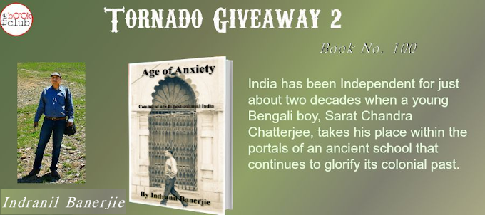 Tornado Giveaway 2: Book No. 100: AGE OF ANXIETY: GROWING UP IN POST-COLONIAL INDIA by Indranil Banerjie