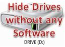Hide drives without any software