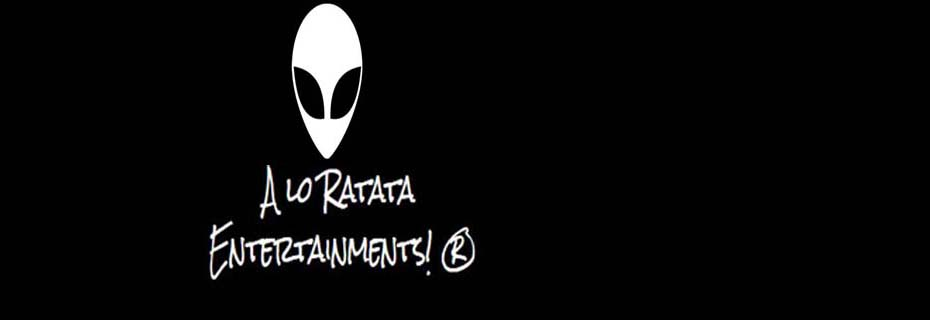 A lo Ratata Entertainments! ®