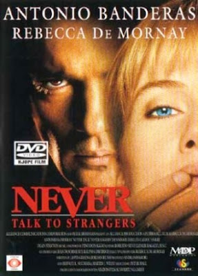 Nunca hables con extraños Never Talk to Strangers (1995). movie poster pelicula