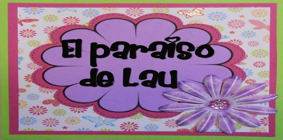 El paraíso de Lau