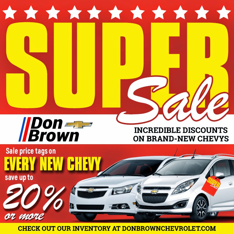 Don Brown Chevrolet SUPER SALE!