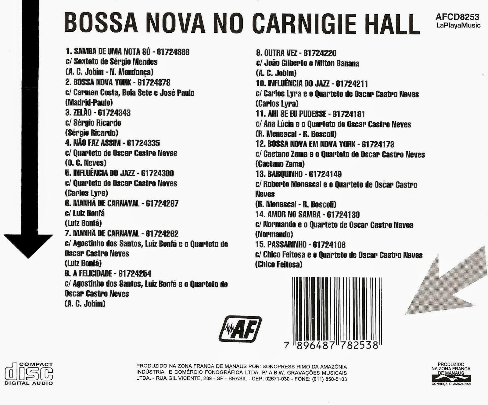 La Playa Music Oldies Bossa Nova At Carnegie Hall 1962