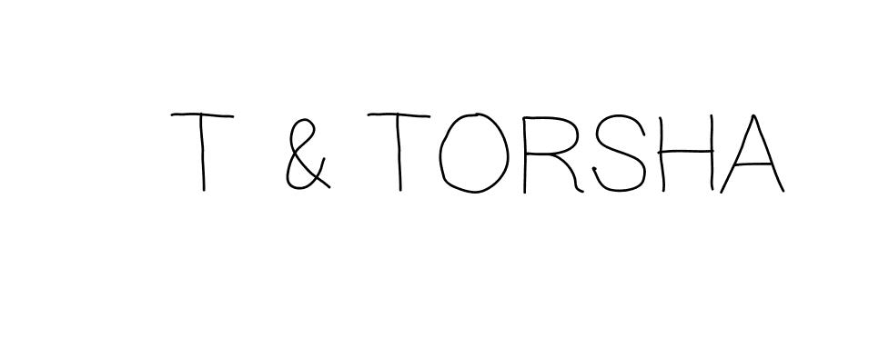 T & TORSHA