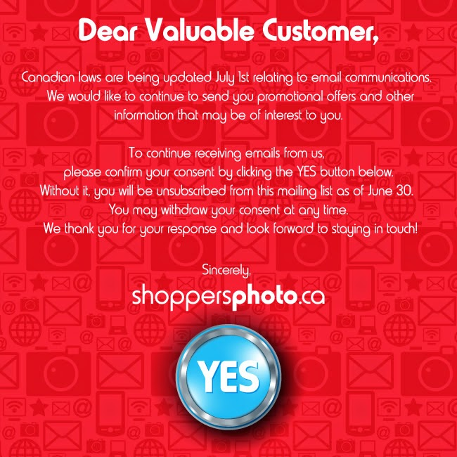 Email from Shoppers notifiying me that I must consent to receive emails from them with a huge yes button for me to click
