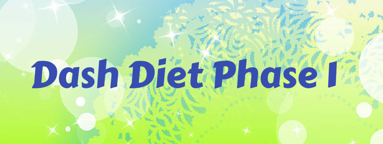 Dash Diet Phase 1