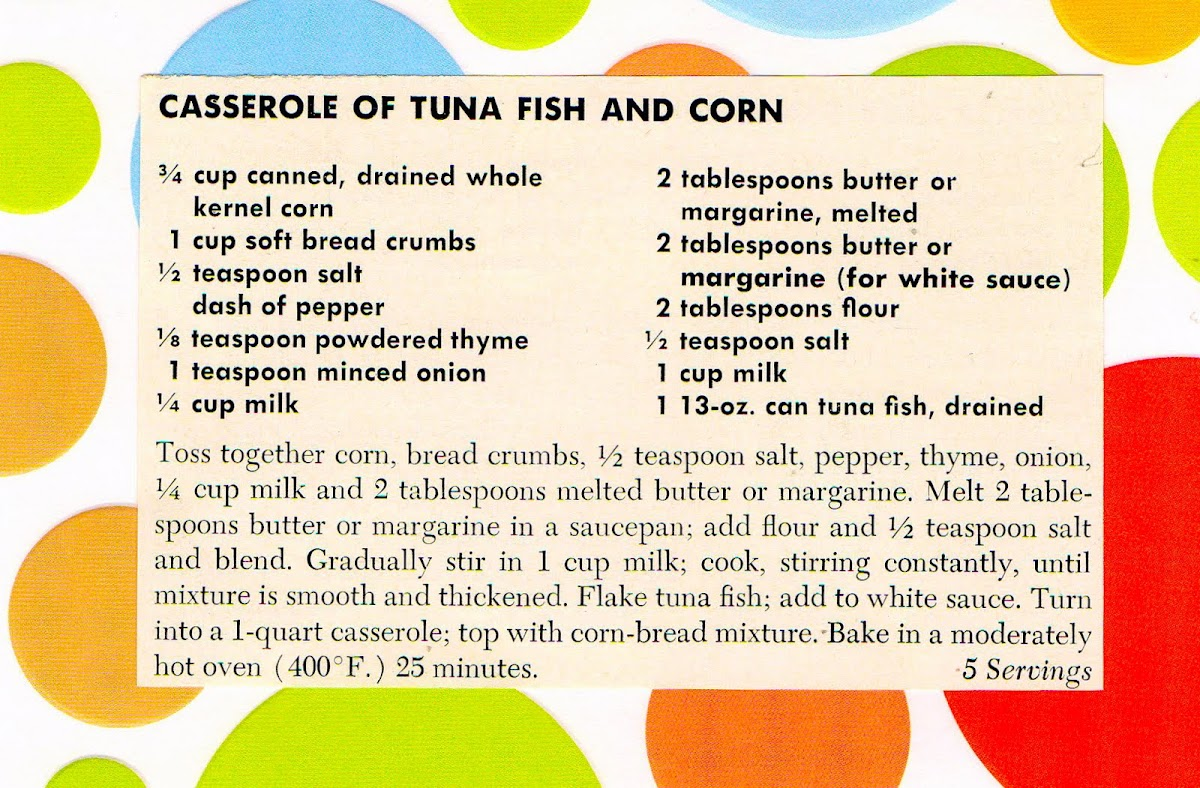 Casserole of Tuna Fish and Corn (quick recipe)