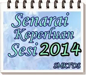 Senarai Keperluan Sesi 2014