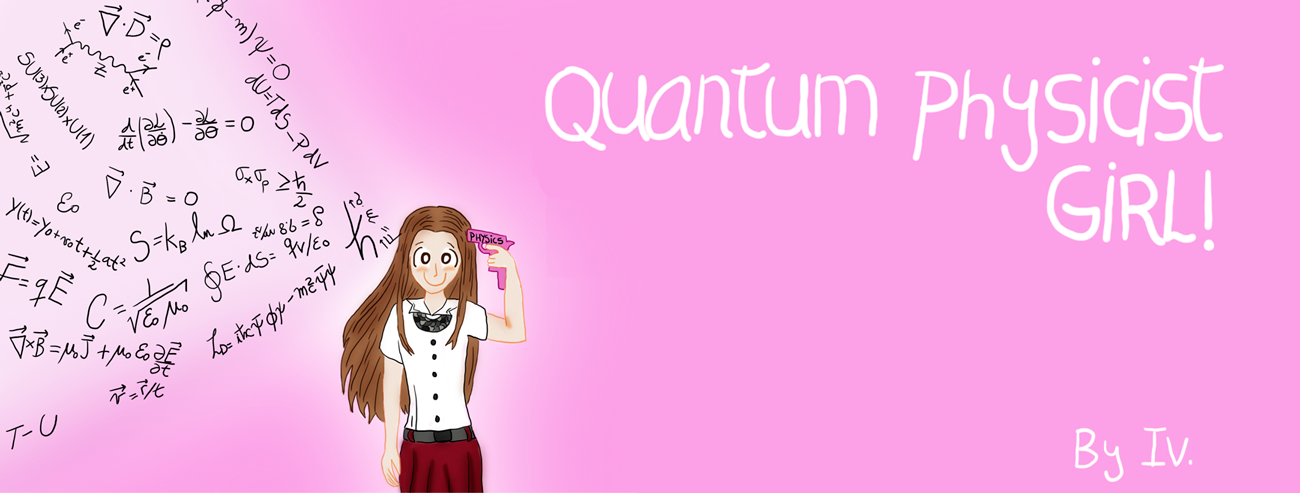Diary of the pinkest Quantum physicist Girl