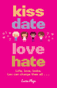 I'll be reviewing Kiss, Date, Love, Hate in February, but for now, . kiss date love hate