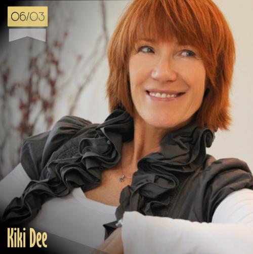 6 de marzo | Kiki Dee - @thekikidee | Info + vídeos