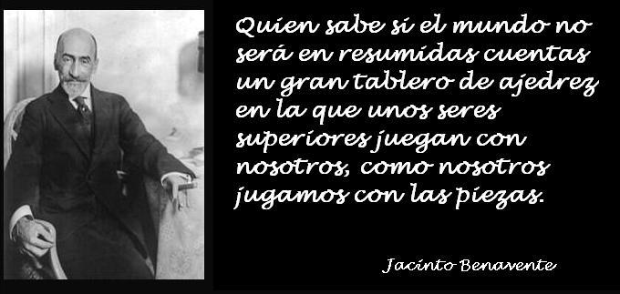 Reflexión de Jacinto Benavente
