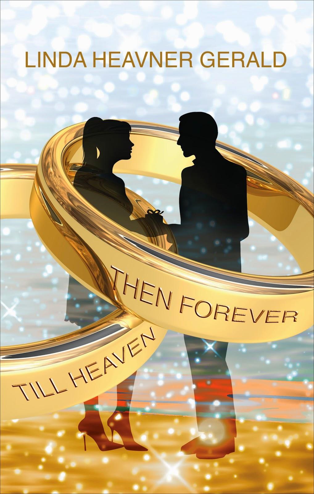 http://www.amazon.com/Heaven-Forever-Linda-Heavner-Gerald/dp/162994355X/ref=tmm_pap_title_0?ie=UTF8&qid=1412362868&sr=1-1