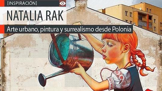 Arte urbano, pintura y surrealismo de NATALIA RAK