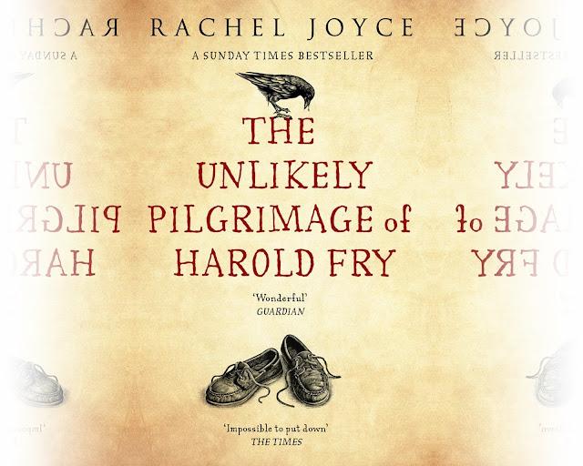Rachel Joyce The unlikely Pilgrimage of Harold Fry