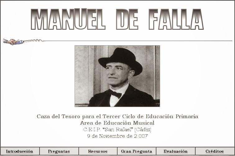 http://www.juntadeandalucia.es/averroes/ceip_san_rafael/MANUEL%20DE%20FALLA/manuel_de_falla.html