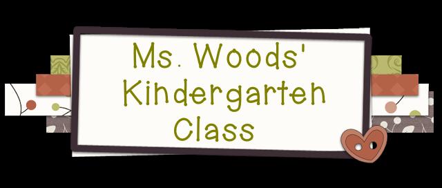 Ms. Woods' Kindergarten Class