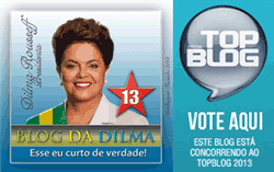 Vote no Blog da Dilma - Concurso TOP BLOG 2013