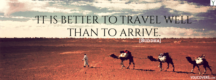 Inspirational Travel Quotes Covers For Facebook Timeline