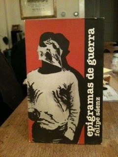 Epigramas De Guerra by Felipe Saenz, Felipe Saenz