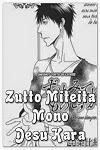 http://shojo-y-josei.blogspot.com.es/2014/11/zutto-miteita-mono-desu-kara.html