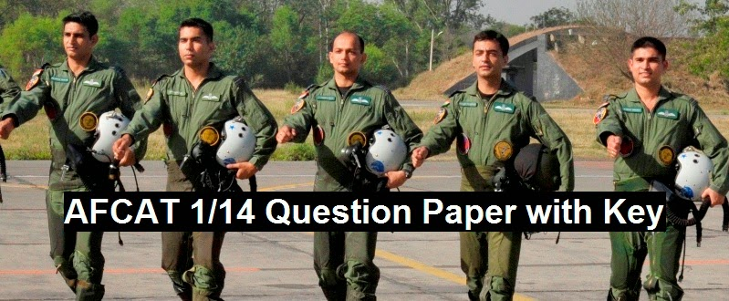 Answer key of AFCAT 1 2014 question paper