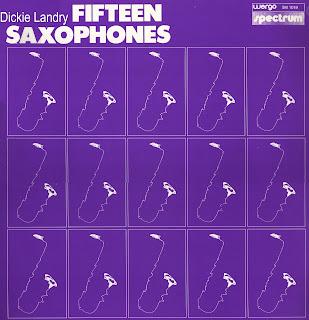 Dickie Landry Fifteen Saxophones