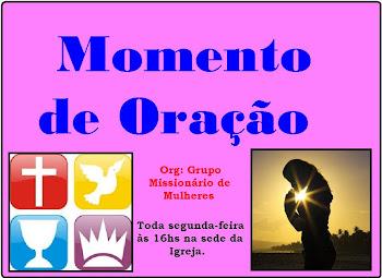 MOMENTO DE ORAÇÃO!