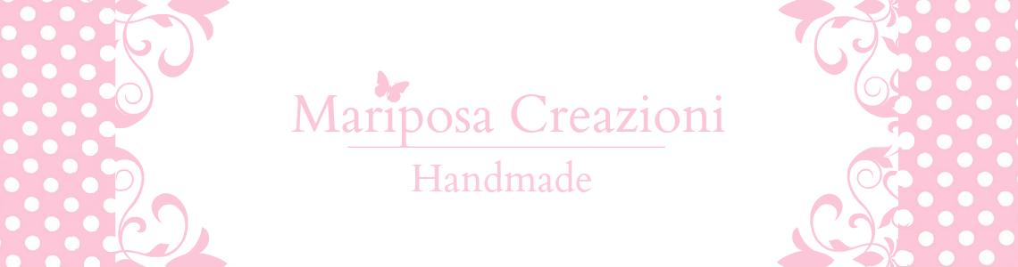 Mariposa Creazioni Handmade