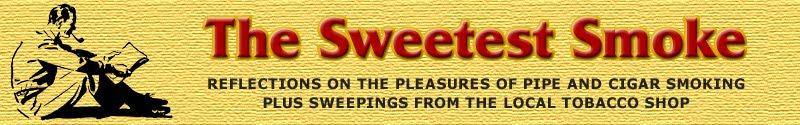 The Sweetest Smoke