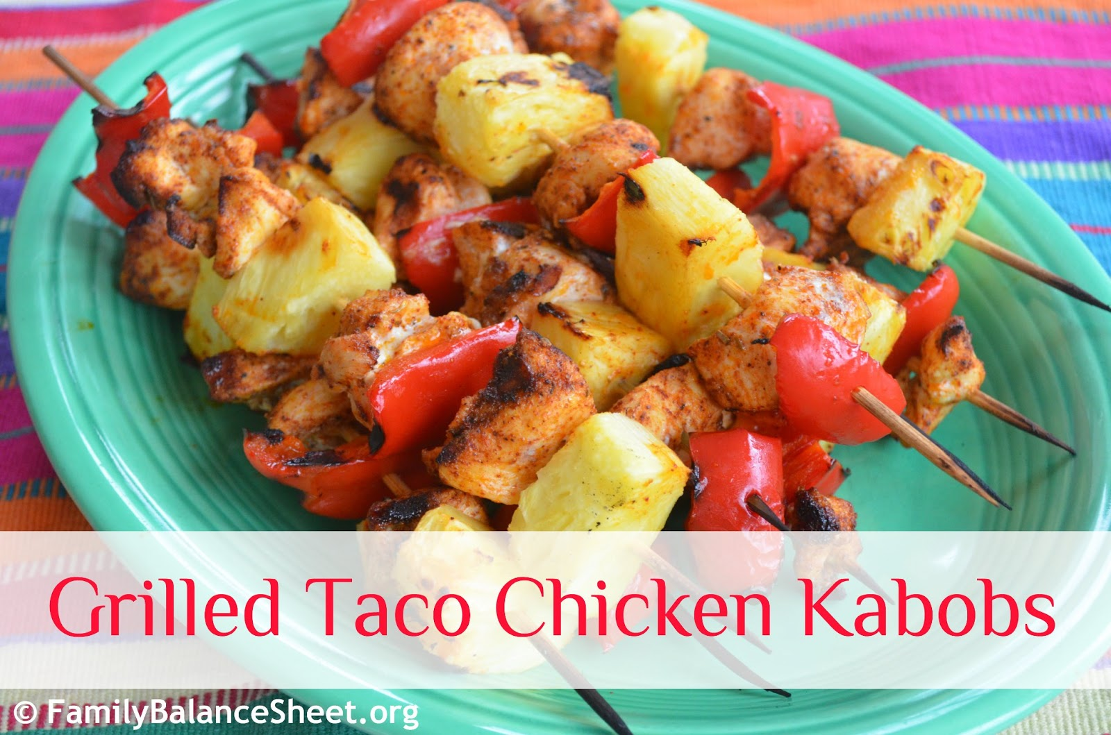 Grilled Taco Chicken Kabobs