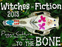 Witches In Fiction 2013 ..to the Bone. Pagan Culture's Blogoversary! Join now!