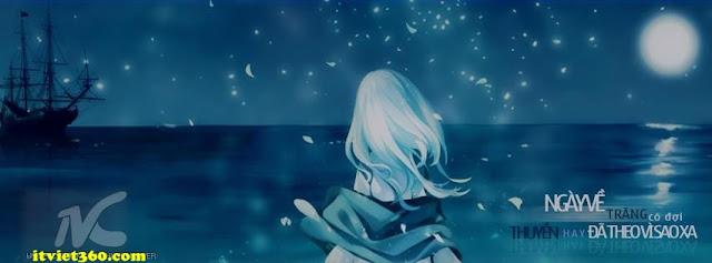 Ảnh bìa Facebook biển & tâm trạng - cover FB timeline, Ngày về trăng có đợi thuyền hay đã theo vì sao xa