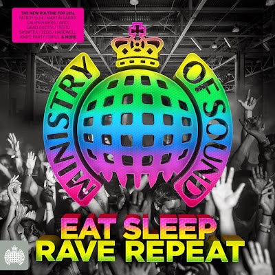 Ministry Of Sound Eat Sleep Rave Repeat