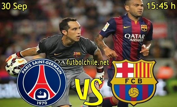 Paris Saint Germain vs Barcelona - Champions League - 15:45 h - 30/09/2014